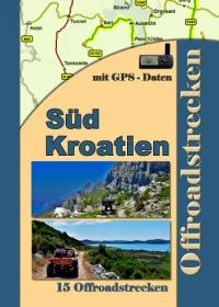 Buch Kroatien 2 Süd (15 Offroadstrecken) Deutsch
