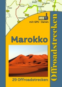 Marokko Tourenbuch (Deutsch)
