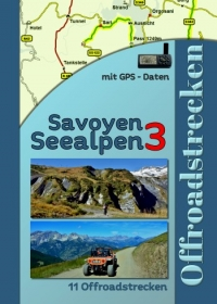Seealpen 3 in Savoyen (11 Offroadstrecken) Deutsch