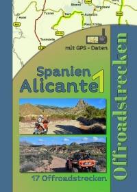 Spanien Alicante - Murcia (17 Offroadstrecken) Deutsch