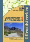 Spanien Andalusien (14 Offroadstrecken) Deutsch