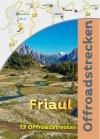 Italien Friaul (13 Offroadstrecken) Deutsch
