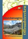 Montenegro Tourenbuch (Offroad) Deutsch