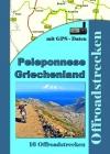 Griechenland Peleponnese (16 Offroadstrecken) Deutsch