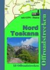 Italien Toskana Nord (13 Offroadstrecken) Deutsch